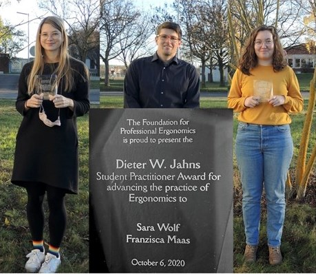 Sara Wolf (left) and Franzisca Maas (right) are the recipients of the 2020 Dieter W. Jahns Student Practitioner Award. Their Professor, Tobias Grundgeiger is in the middle.